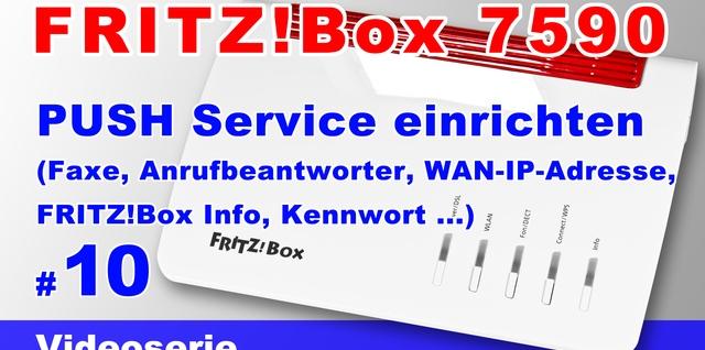 FRITZBox 7590 Push Service einrichten