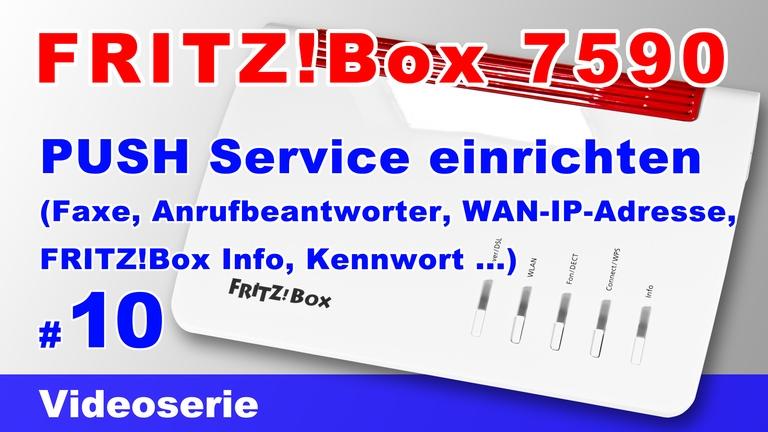 FRITZBox 7590 Push Service einrichten - Teil 10