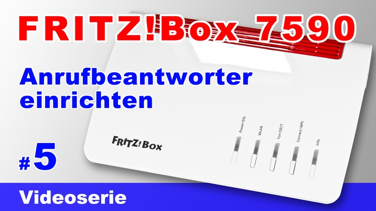 Anrufbeantworter der FRITZ!Box 7590 einrichten