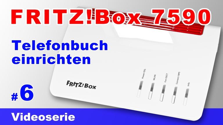 Telefonbuch der FRITZ!Box 7590 einrichten - Teil 6