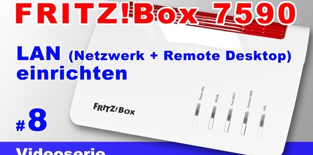 FRITZBox 7590 Netzwerk einrichten