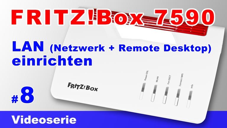 FRITZBox 7590 Netzwerk einrichten - Teil 8