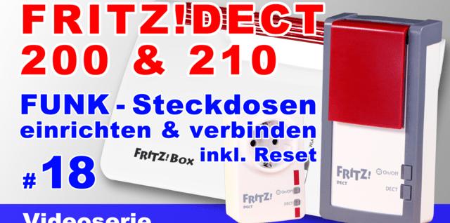 FRITZ!DECT 200 & 210 einrichten und verbinden