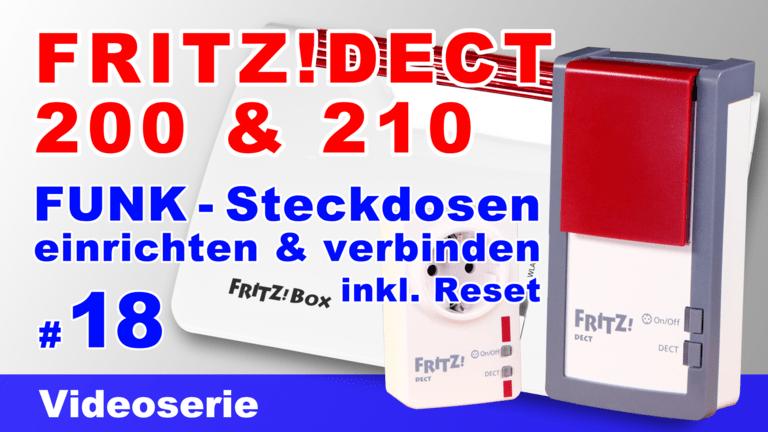 FRITZ!DECT 200 u0026amp; 210 einrichten und verbinden