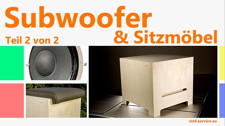 Subwoofer und Design-Sitzmöbel selber bauen (Teil 2 von 2)