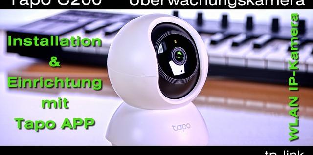 TP-Link Tapo C200 WLAN Überwachungskamera einrichten