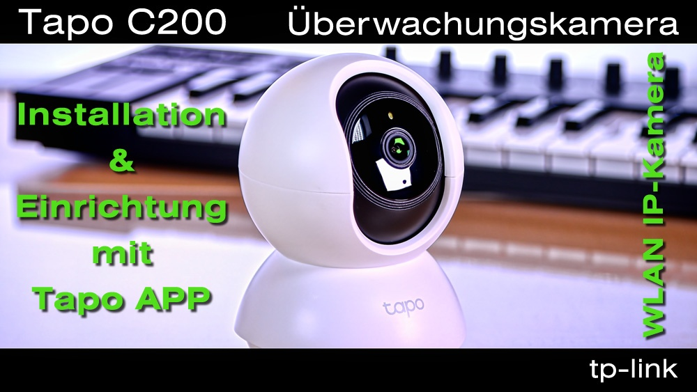 TP-Link Tapo C200 WLAN Kamera einrichten