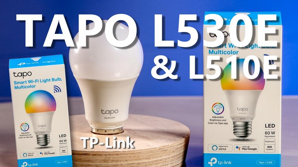 Tapo L530E & Tapo L510E von TP-Link installieren und einrichten