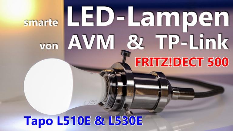 Smarte LED Lampen von AVM und TP-Link installieren und einrichten.