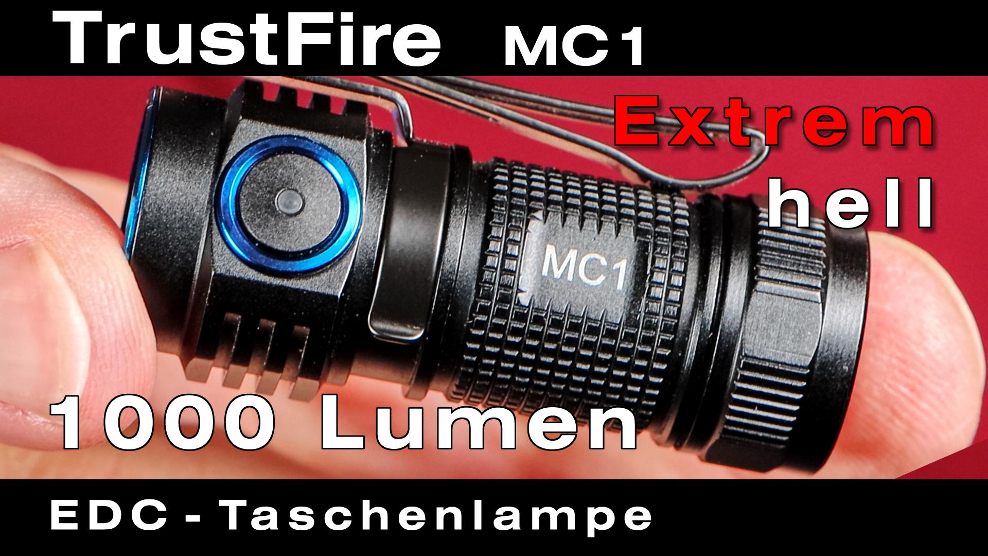 TrustFire MC1 Taschenlampe – Extrem hell für Hobby, Beruf & Reise