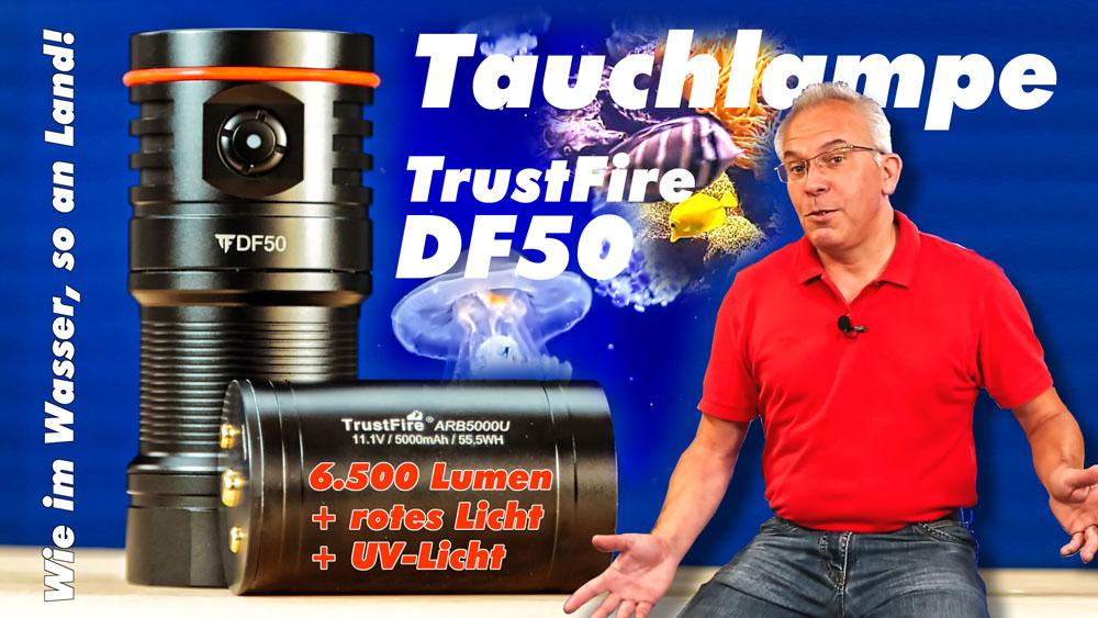 Tauchlampen Test der günstigen Unterwasser Videoleuchte TrustFire DF50