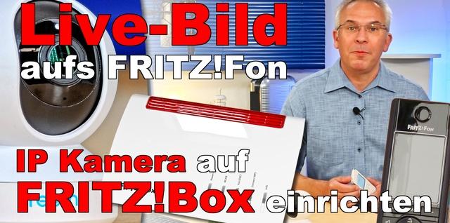 FRITZ!Box IP Kamera einrichten - AVM FRITZ!Fon Livebild einrichten