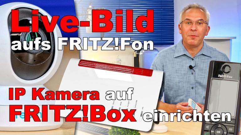 FRITZ!Fon Livebild einrichten - AVM FRITZ!Box IP Kamera einrichten